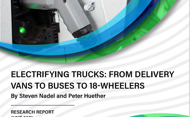 Electrifying Trucks: From Delivery Vans to Buses to 18-Wheelers: 2021 Update