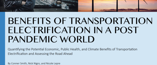 Benefits of Transportation Electrification in a Post Pandemic World
